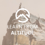 Learn From Altitude: Épisode #4
